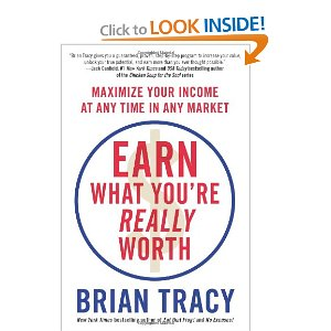 Книга Брйаана Трейси Earn What You're Really Worth