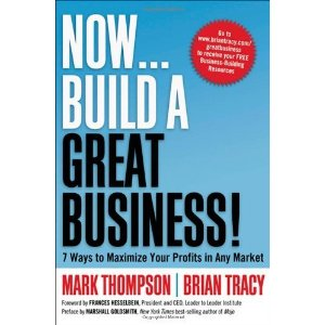 Книга Брайана Трейси Now, Build a Great Business